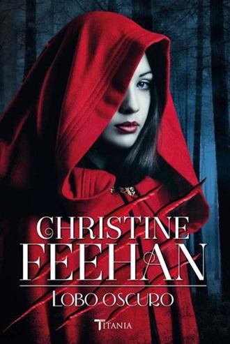 lobo-oscuro-christine-feehan-dark-serie-oscura-25-portada