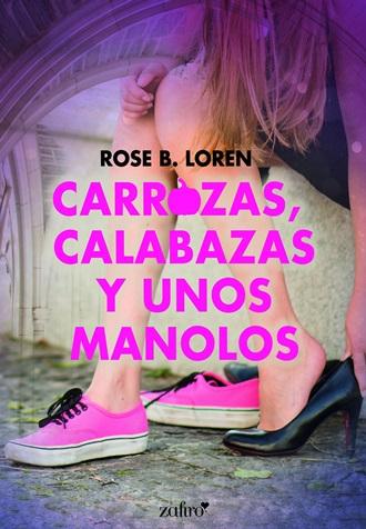 portada_carrozas-calabazas-y-unos-manolos_rose-b-loren_201804261506
