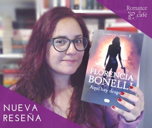 Mi Reseña Aquí Hay Dragones De Florencia Bonelli